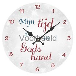 Klok met de tekst: Mijn tijd is in Gods hand