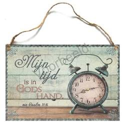 Houten tekstbord A4 met de tekst: Mijn tijd is in Gods hand