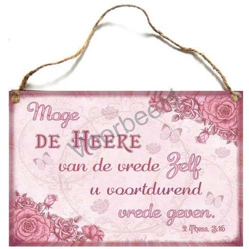 Houten tekstbord A4 met de tekst: Moge de HEERE van de vrede Zelf u voortdurend vrede geven.