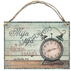 Houten tekstbord A5 met de tekst: Mijn tijd is in Gods hand.