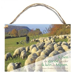 Houten tekstbord A5 met de tekst: Ik ben de goede Herder en Ik ken de mijnen