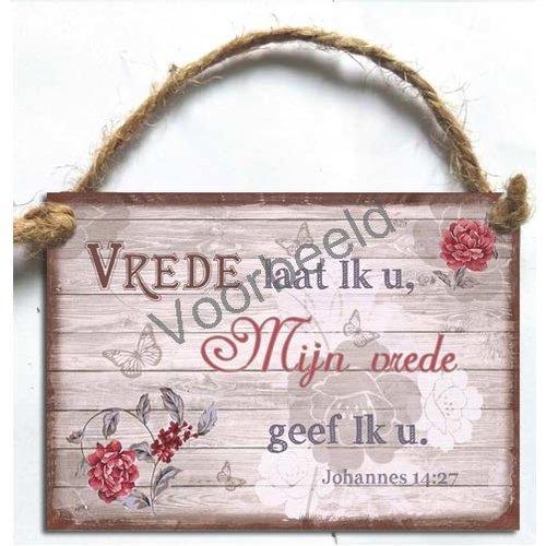 Metalen wandbord A7 met de tekst: Vrede laat Ik u, Mijn vrede geef Ik u.