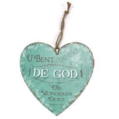 Hartvormig wandbord met de tekst: U bent de God Die wonderen doet