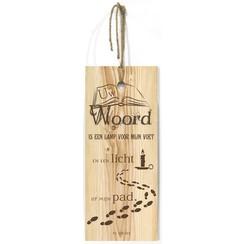 Blank houten wandbord met de tekst: Uw Woord is een lamp voor mijn voet en een licht op mijn pad.