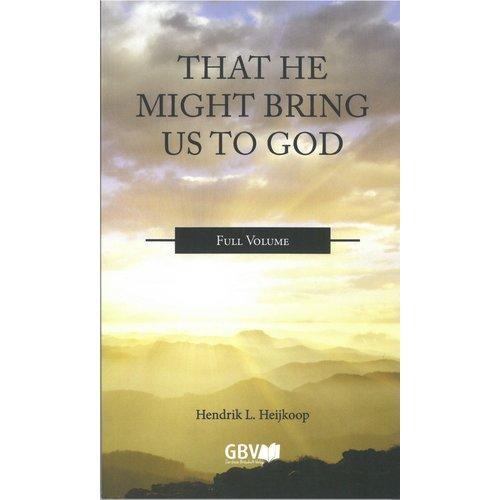 Serie 'wat zegt de Bijbel': That He might bring us to God (samenvatting)
