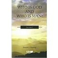Serie 'Wat zegt de Bijbel': Who is God and who is man?