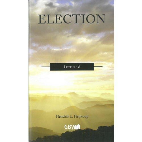Serie 'Wat zegt de Bijbel': Election