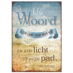 Magneet 5x7 met de tekst: Uw Woord is een lamp voor mijn voet en een licht op mijn pad.
