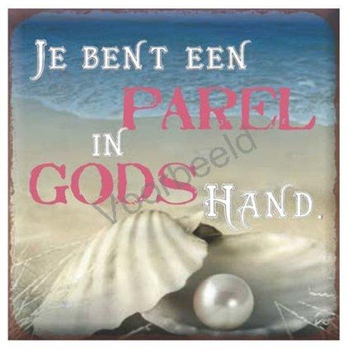 Magneet 7x7 met de tekst: Je bent een parel in Gods hand.