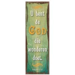 Magneet 5x15 met de tekst: U bent de God Die wonderen doet.