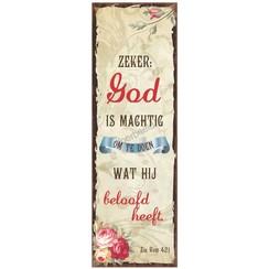 Magneet 5x15 met de tekst: Zeker: God is machtig om te doen wat Hij beloofd heeft.