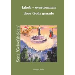 Jakob - overwonnen door Gods genade