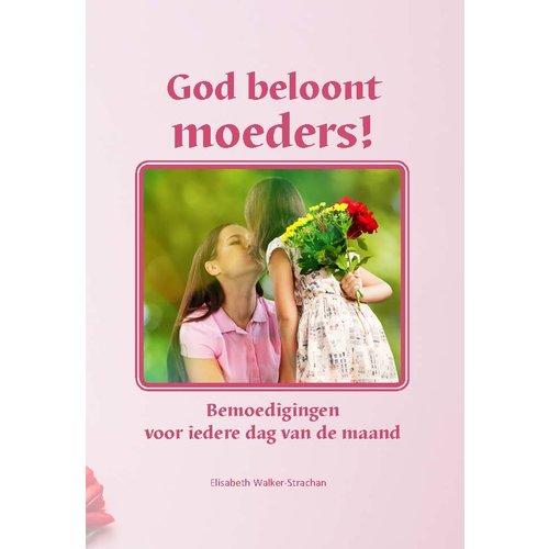 God beloont moeders