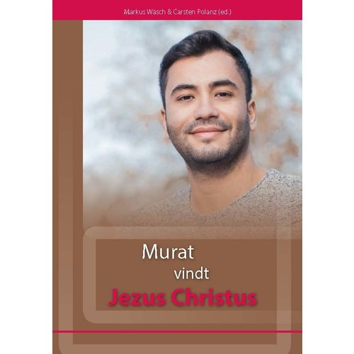 Murat vindt Jezus Christus