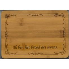 Broodplank met de tekst: Ik ben het brood des levens