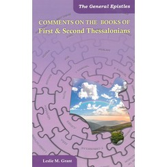 Comments on the book of First & second Thessalonians