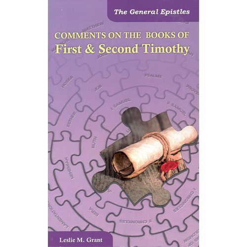 Comments on the book of First & second Timothy