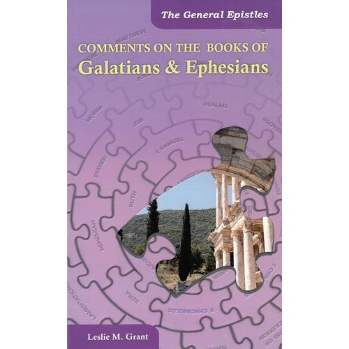 Comments on the book of Galatians & Ephesians