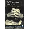 To whom do you pray