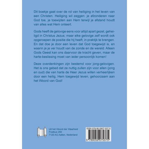 Serie 'Bijbelse basis': Jaag naar de heiliging