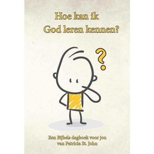 Hoe kan ik God leren kennen