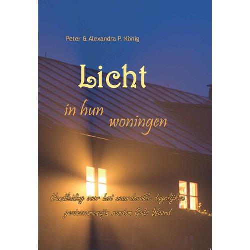 Licht in hun woningen