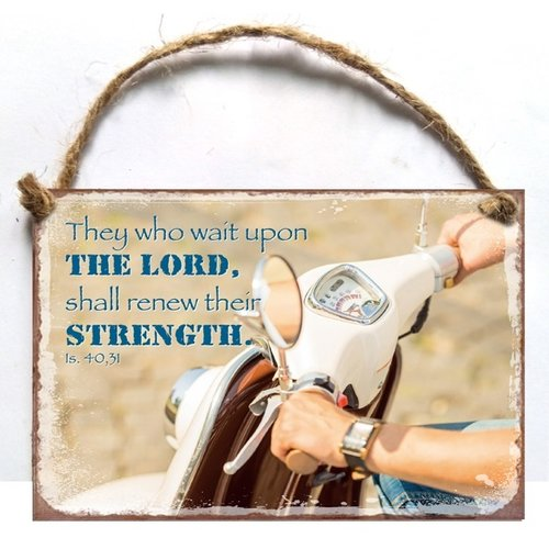 A7 metal hanging sign/metalen wandbord met de tekst:  They who wait upon the Lord, shall renew their
