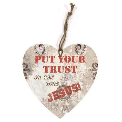 heart-shaped wooden wall sign/hartvormig  houten wandbord met de tekst: Put your trust in the Lord..