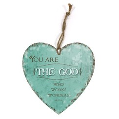 heart-shaped wooden wall sign/hartvormig  houten wandbord met de tekst: You are the God who works...