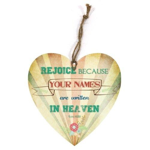 heart-shaped wooden wall sign/hartvormig  houten wandbord met de tekst: Rejoice because your names..