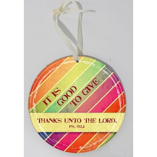 Wooden wall sign, round/houten wandbord, rond met de tekst: It is good to give thanks unto the Lord