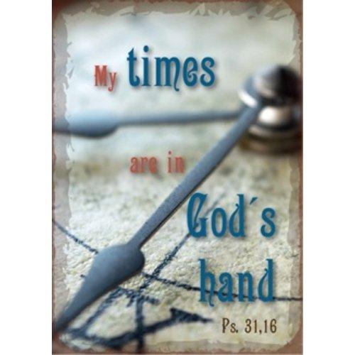 metal fridge magnet/metalen magneet 5x7 cm. met de tekst:  My times are in God's hand, Ps. 31,16