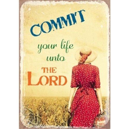 metal fridge magnet/metalen magneet 5x7 cm. met de tekst:  Commit your life unto the Lord.