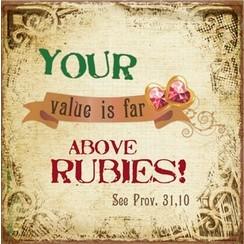 metal fridge magnet/metalen magneet 7x7cm. met de tekst: Your value is far above rubies! See Prov.31