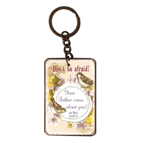 metal key chain/metalen sleutelhanger met de tekst:  Don't be afraid! Your Father cares about you!