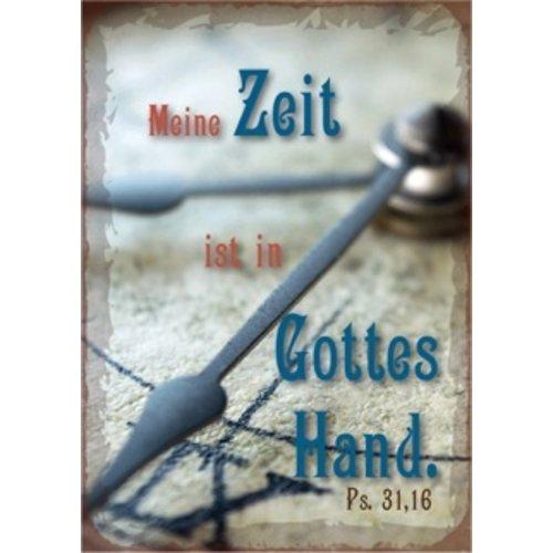 Kühlschrankmagnet aus Metall/metalen magneet  5x7 cm., 20 gr. met de tekst: Meine Zeit ist in Gottes