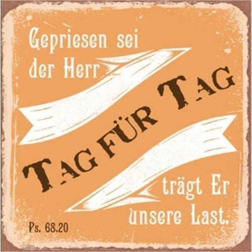 Kühlschrankmagnet aus Metall/metalen magneet  7x7 cm., 30 gr. met de tekst:  Gepriesen sei der Herr!