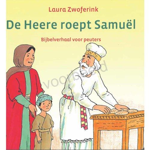 De Heere roept Samuël