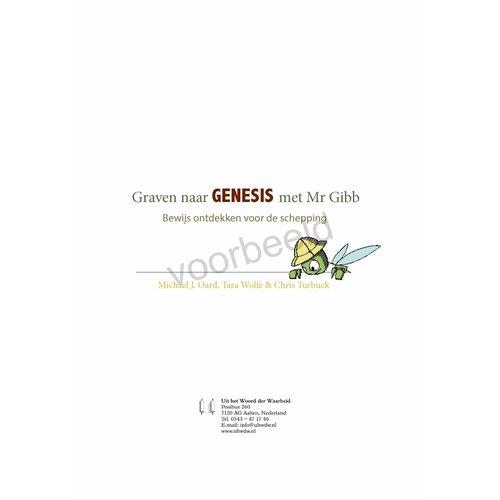 Graven naar Genesis met Mr. Gibb