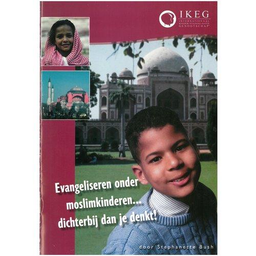 Evangeliseren onder moslimkinderen .. dichterbij dan je denkt