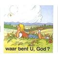 Waar bent U, God? (serie kinderverrassing nummer 12) kleurboekje