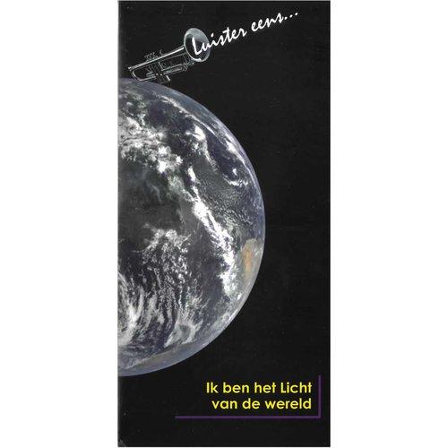Traktaat: Ik ben het Licht van de wereld