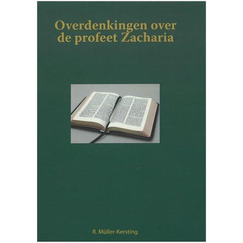 Overdenkingen over de profeet Zacharia