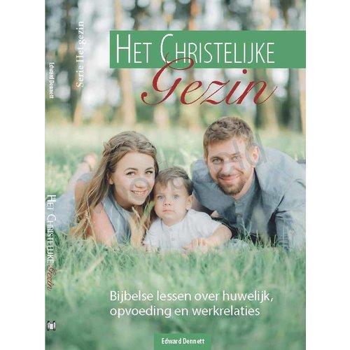 Serie 'Het gezin': Het Christelijke gezin
