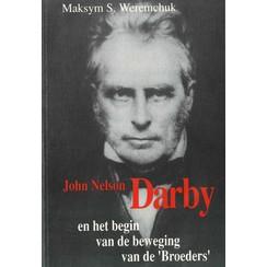 John Nelson Darby en het begin van de beweging van de 'Broeders'