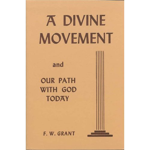 A Divine Movement and our Path with God Today.