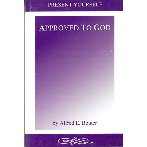 Approved to God.