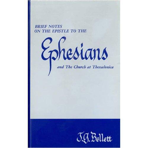 Brief notes on the epistle to the Ephesians.