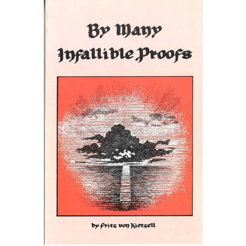 By many  Infallible Proofs.