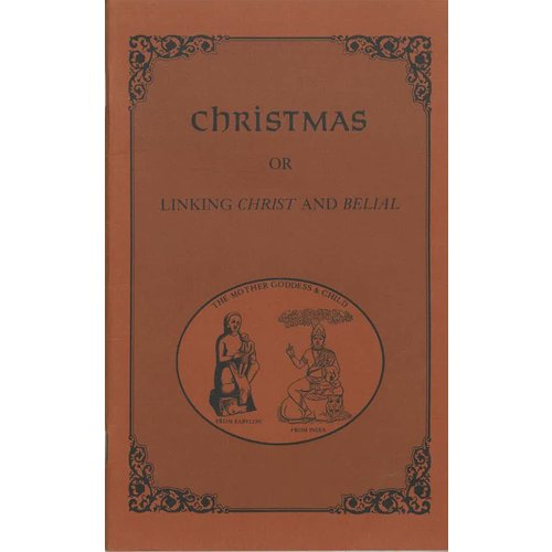 Christmas or Linking Christ and Belail.